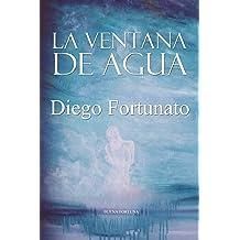 LA VENTANA DE AGUA (Tercera novela de la Trilogía El Papiro).- (Spanish Edition) Nov 23, 2018