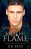 The Moth and the Flame (When Rivals Play Book 2) (English Edition)