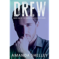 Drew: Book One of the Perfectly Independent Series
