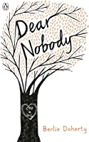 Dear Nobody (Puffin Teenage Books) (English