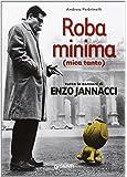 Roba minima (mica tanto). Tutte le canzoni di Enzo Jannacci