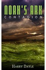 Noah's Ark: Contagion (Noah's Ark Series Book 2) Kindle Edition