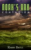 Noah's Ark: Contagion (Noah's Ark Series Book 2)