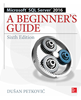 Amazon beginning sql server reporting services ebook kathi microsoft sql server 2016 a beginners guide sixth edition fandeluxe Image collections