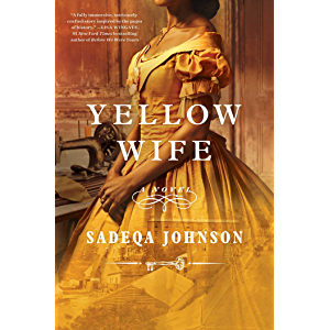 Yellow Wife: A Novel