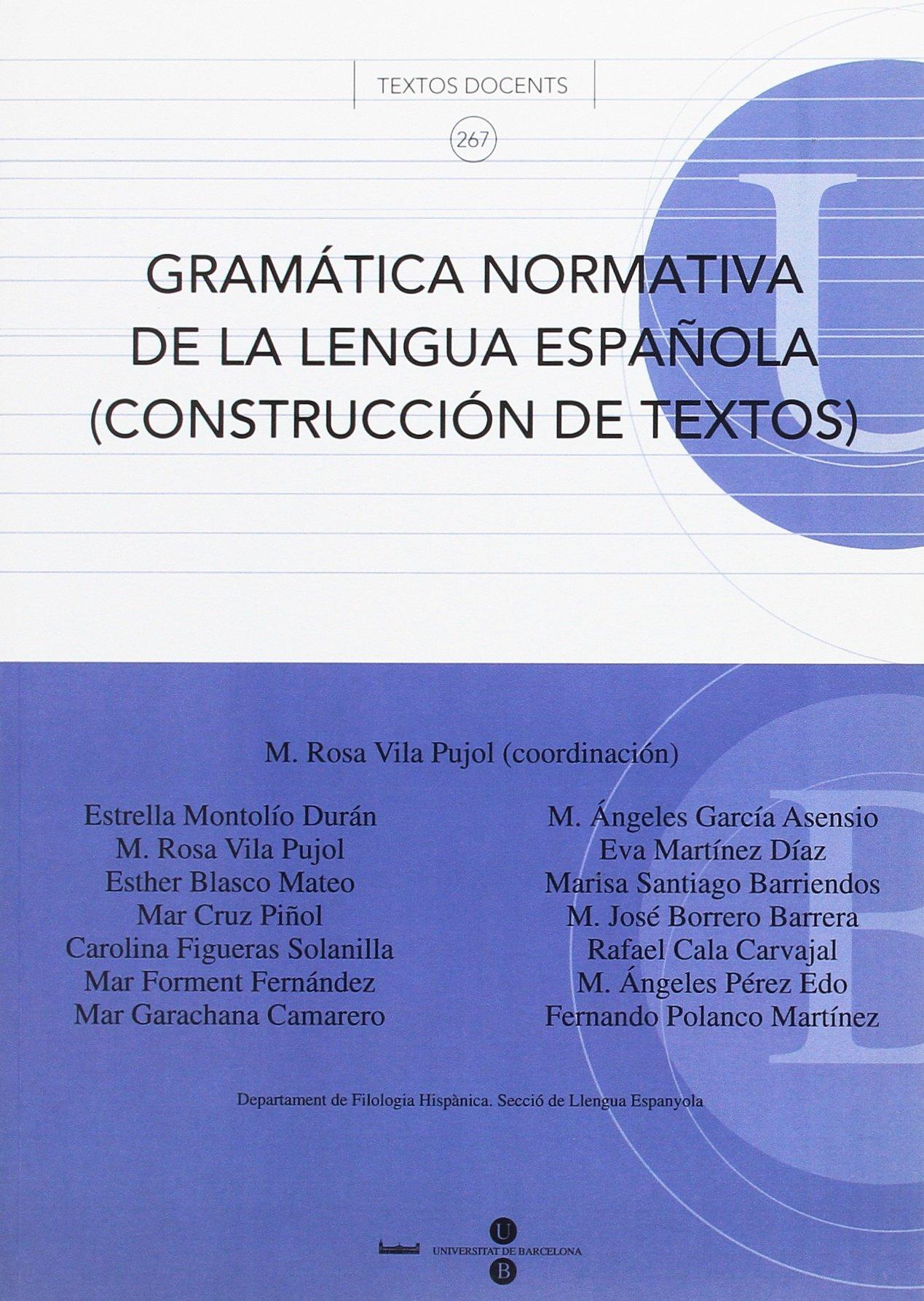 Download Gramatica Normativa De La Lengua Espanola/normative Grammar of the Spanish Language: Construccion De Textos (Spanish Edition) ebook