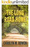The Long Road Home: A Romantic Murder Mystery