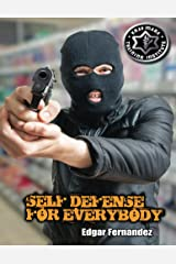 Krav Maga Self Defense For Everybody: A Complete Course Kindle Edition