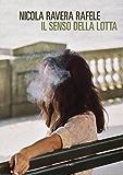 Il senso della lotta (Italian Edition)