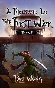 A Thousand Li: the First War: A Xianxia Cultivation Series (English Edition)