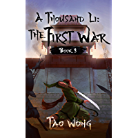 A Thousand Li: the First War: Book 3 Of A Xianxia Cultivation Series (English Edition)