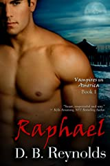 Raphael (Vampires in America Book 1) Kindle Edition