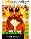 The Battle for Alien Relish: How the Five Hive restored the Funk (a Futa Transgender Cthulhu Sci-Fi) (Triangulum Stain Book 2)