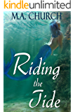 Riding the Tide (The Deep Blue Sea Book 2)
