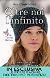 Oltre noi l'infinito (The Tattoo Series Vol. 2)
