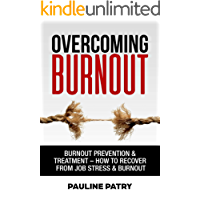 Overcoming Burnout: Burnout Prevention & Treatment - How to Recover from Job Stress & Burnout