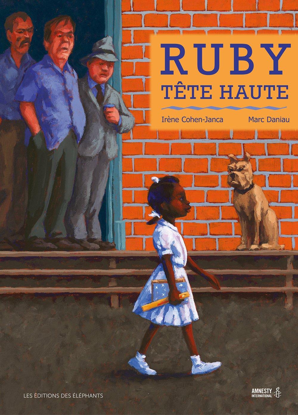 Ruby tête haute / Irène Cohen-Janca, Marc Daniau | Cohen-Janca, Irène. Auteur