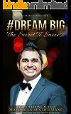 Dream Big: The Secret to Success