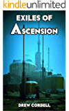 Exiles of Ascension (Absolute Knowledge Book 0)