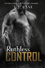Ruthless Control (The Controllers Book 7) Kindle Edition