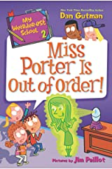 My Weirder-est School #2: Miss Porter Is Out of Order! Kindle Edition