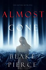 Almost Gone (The Au Pair—Book One) Kindle Edition