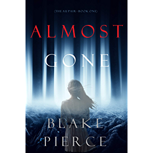 Almost Gone (The Au Pair—Book One)