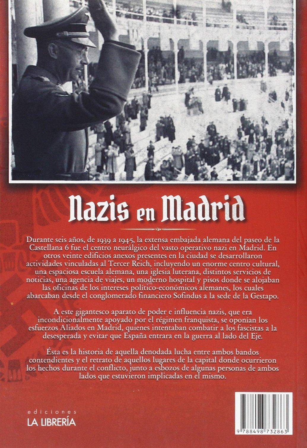 Nazis en Madrid: Amazon.es: Besas, Peter, Besas, Peter: Libros