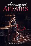 Arranged Affairs: A Hotwife's Journey (English Edition)