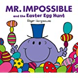 Mr Impossible and the Easter Egg Hunt