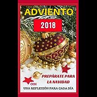 Libro para el ADVIENTO 2018: Prepárate para la NAVIDAD con una REFLEXIÓN cada día. (Vida PLENA en Cristo nº 1)