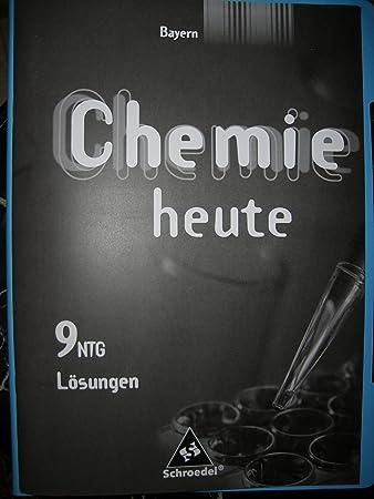 Chemie Heute Si Für Bayern Naturwissenschaftlicher Zweig Lösungen