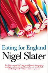 Eating for England: The Delights and Eccentricities of the British at Table Kindle Edition