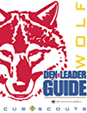 Wolf Den Leader Guide