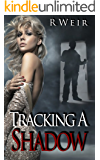 Tracking A Shadow: A Jarvis Mann Detective Novel
