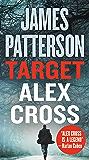 Target: Alex Cross (Alex Cross (24) Book 26)