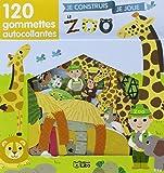 Je Construis, Je Joue avec les Gommettes : le Zoo - De 3 à 5 ans