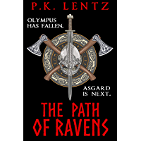 The Path of Ravens: An epic fantasy adventure steeped in Norse & Greek myth (English Edition)