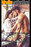 Clayton: Gespaltene Gefühle (Coral Gables Serie 13)