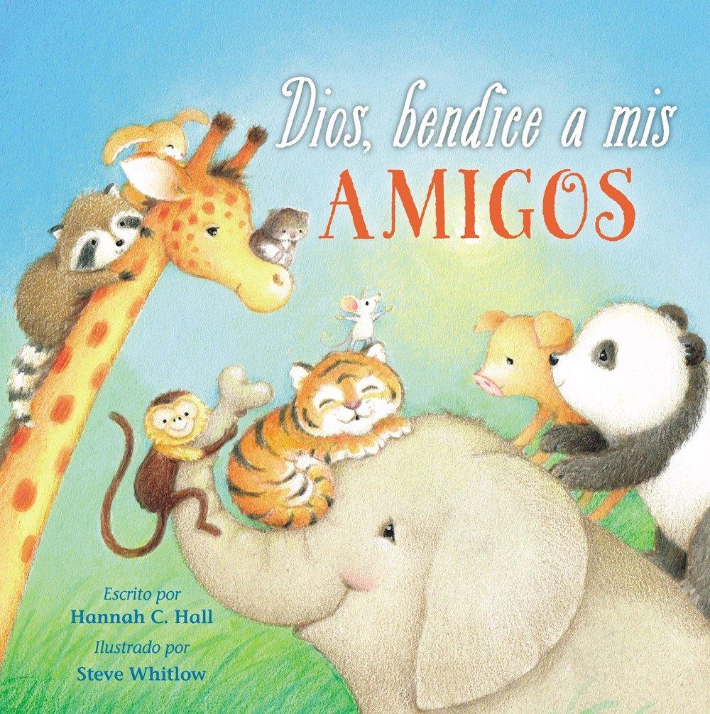 Amazon.com: Dios, bendice a mis amigos (Spanish Edition) (9780718097608):  Hannah Hall: Books