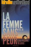 La femme sans peur (Volume 10) (French Edition)