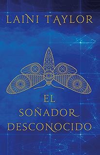El soñador desconocido (Spanish Edition)