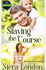 Staying The Course (The Men of Endurance Book 3) Kindle Edition