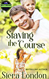 Staying The Course (The Men of Endurance Book 3)