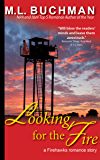 Looking for the Fire (Firehawks Book 3)