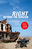 Right Beyond the Horizon: A Motorcycle Odyssey