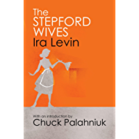 The Stepford Wives: Introduction by Chuck Palanhiuk (English Edition)