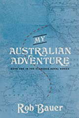 My Australian Adventure (The Clarence Duval Series Book 1) Kindle Edition