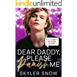Dear Daddy, Please Punish Me (Naughty or Nice Series Book 6)