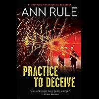 Practice to Deceive